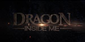 Dragon Inside Me (2017)